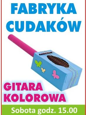 Fabryka_cudakow_kolorowa_gitara_300.jpg