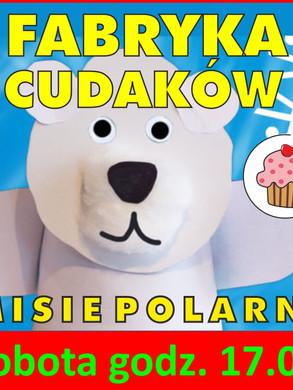 fabryka_cudakow_misie_polarne.jpg