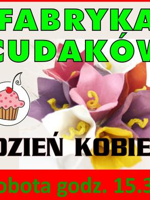 fabryka_cudakow_dzien_kobiet.jpg
