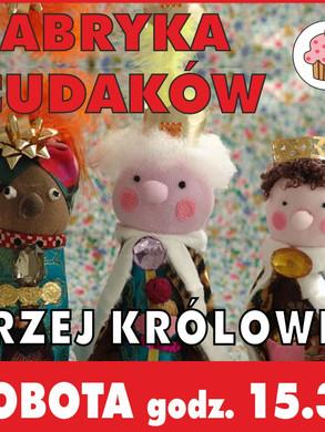 fabryka_cudakow_trzej_krolowie_800.jpg