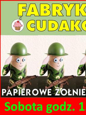 fabryka_cudakow_zolnierzyki.jpg