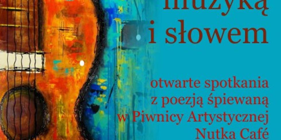 Malowanie muzyką i słowem – otwarte spotkania z poezją śpiewaną