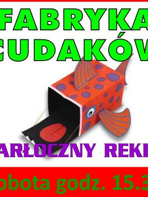 fabryka_cudakow_zarloczny_rekin_16.04.20