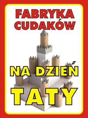 fabryka_cudakow_dzien_taty.jpg