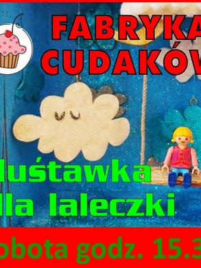 fabryka_cudakow_hustawka_dla_laleczki.jp
