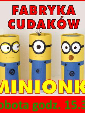 fabryka_cudakow_minionki.jpg