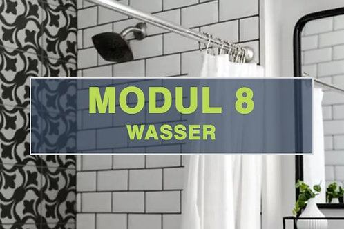 Modul 8 - Wasser