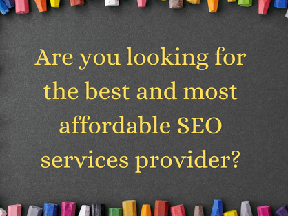 Best and affordable SEO Services provider?
