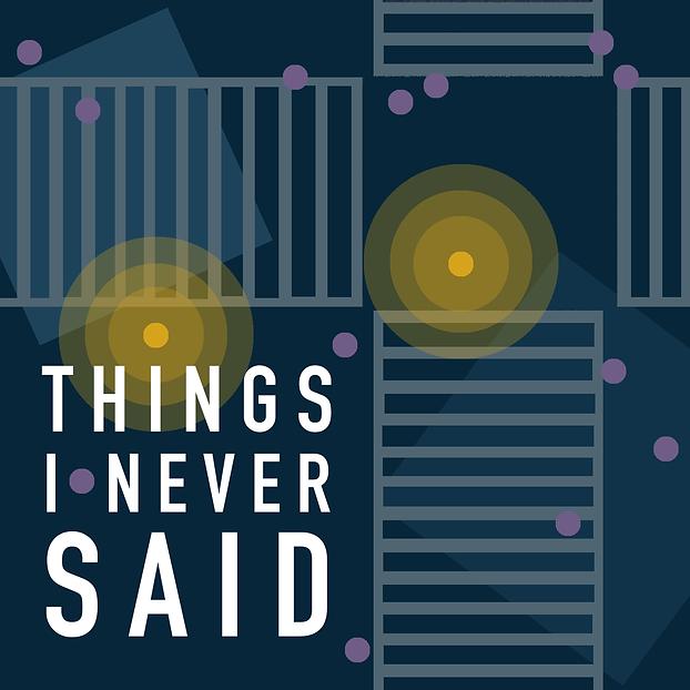 things i never said podcast artwork