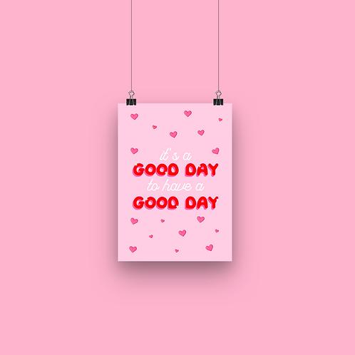 Good day - A4 Print