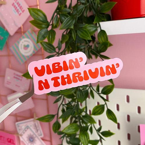 Vibin' - Laptop sticker