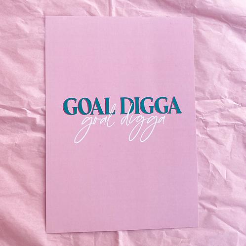 GOAL DIGGER - A5 PRINT