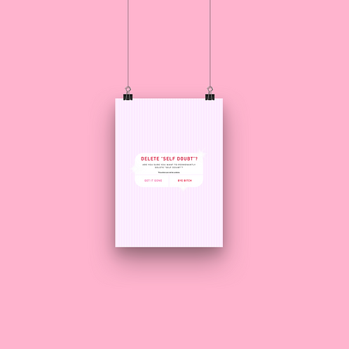 Delete self doubt - A5 Print