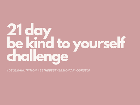 21 day be kind to yourself challenge