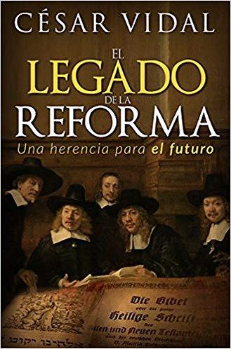 Legado De La Reforma, El