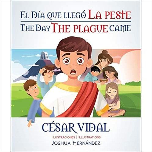 El día que llegó la peste (Bilingual Edition) (Inglés) Tapa blanda