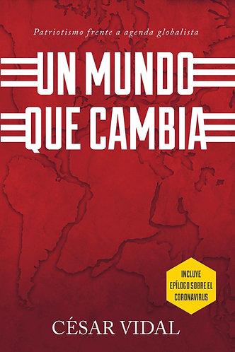 UN MUNDO QUE CAMBIA, César Vidal