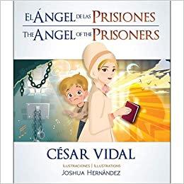 El ángel de las prisiones (Bilingual Edition) (Inglés) Tapa blanda