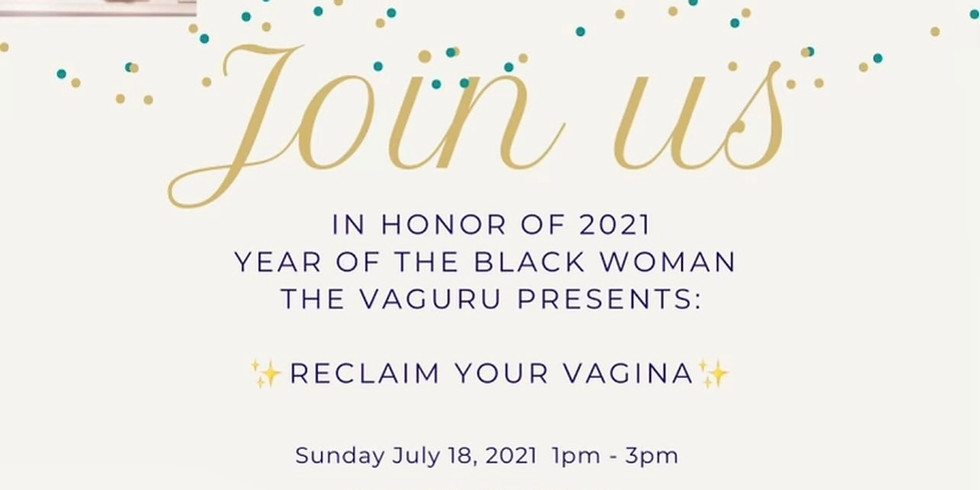 Reclaim Your Vagina-Women's Health