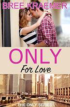 OnlyForLove.jpg