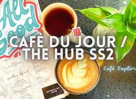 Jom DRINK! // Café Du Jour @ The Hub SS2
