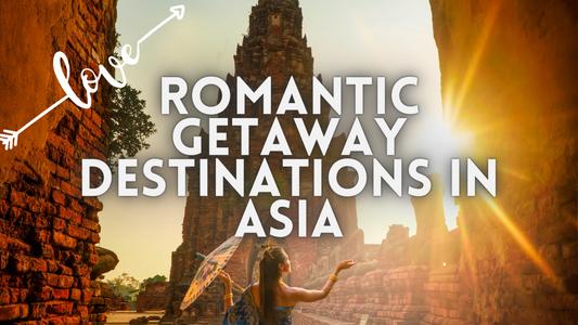 Romantic Getaway Destinations