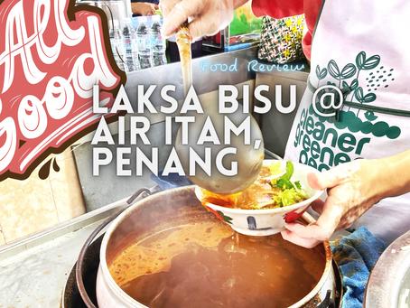 Jom EAT! // Laksa Bisu @ Air Itam, Penang