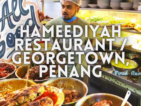 Jom EAT! // Nasi Kandar Hameediyah @ Georgetown, Penang