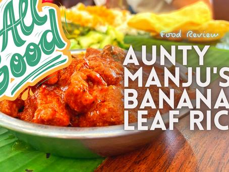 Jom EAT! // Aunty Manju's Banana Leaf Rice @ TTDI
