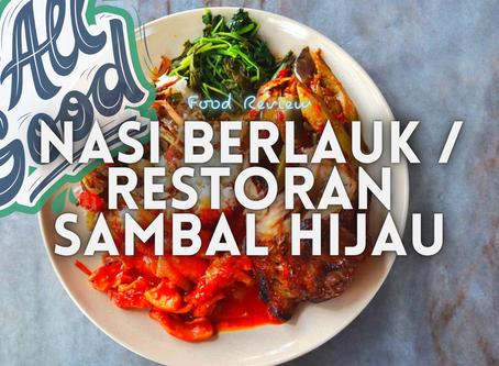 Jom EAT! // Restoran Sambal Hijau @ Kampung Sungai Penchala