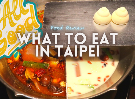 Jom EAT! // What to eat in Taipei