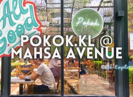 Jom DRINK! // Pokok.KL @MAHSA Avenue