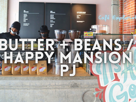 Jom DRINK! // Butter + Beans @ Happy Mansion, PJ