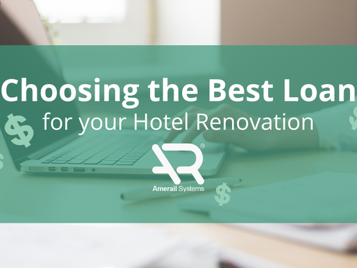 Choosing the Best Loan for your Hotel Renovation