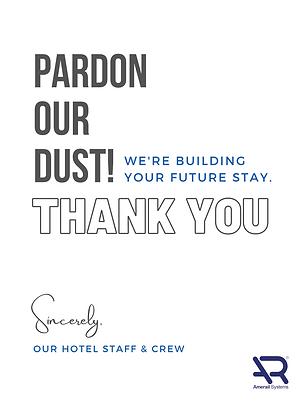 pardon our dust hotel renovation sign.pn
