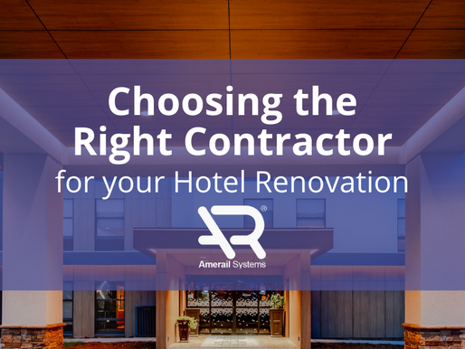 Choosing The Right Contractor For Your Hotel Renovation