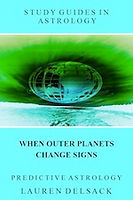 Astrology eBook: When Outer Planets Change Signs by Astrologer Lauren Delsack
