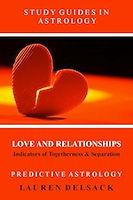 Astrology eBook: Love and Relationships by Astrologer Lauren Delsack