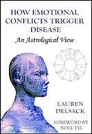 Astrology eBook How Emotional Conflicts Trigger Disease An Astrological View by Astrologer Lauren Delsack