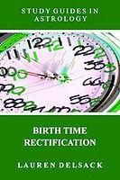 Astrology eBook Birth Time Rectification by Astrologer Lauren Delsack