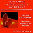 Astrology Audiobook Love and Relationships by Astrologer Lauren Delsack
