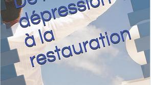 De la dépression à la restauration