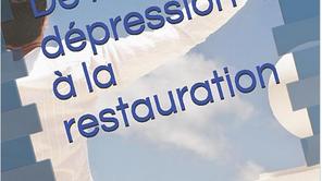"""""""De la dépression à la restauration"""""""