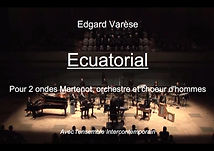 Augustin Viard, ondes Martenot player in Ecuatorial from Varèse, with Ensemble Intercontemporain