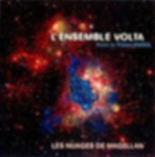 """Pochette du disque """"Les nuages de Magellan"""" par l'Ensemble Volta"""