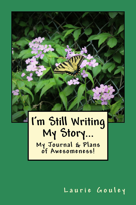I'm Still Writing My Story...
