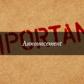 Important Announcement - PLEASE READ