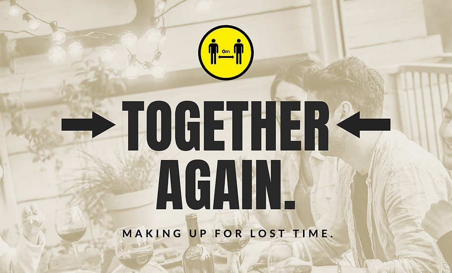 TOGETHER AGAIN CAMPAIGN