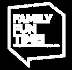 Family Fun Time WHITE copy.png