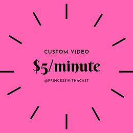 Custom Videos